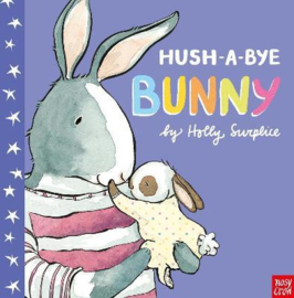 Hush-A-Bye Bunny (Holly Surplice, Holly Surplice) Hardback Picture Book