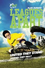 Leagues Apart