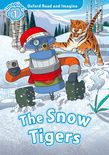 Oxford Read And Imagine Level 1 The Snow Tigers