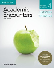 Academic Encounters Second edition Level 4 Student's Book Listening and Speaking with Integrated Digital Learning