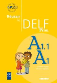 Réussir le Delf Prim, A1.1/A1
