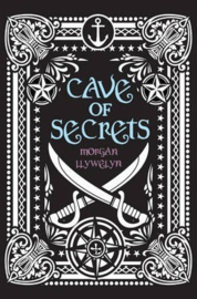 Cave of Secrets (Morgan Llywelyn)