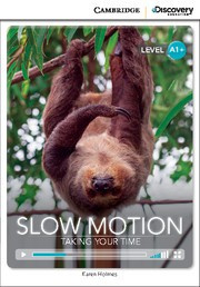 Slow Motion: Taking Your Time
