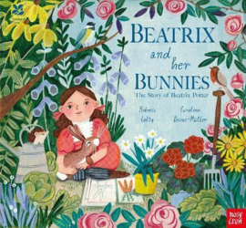 National Trust: Beatrix and her Bunnies (Rebecca Colby, Caroline Bonne Muller) Paperback Picture Book