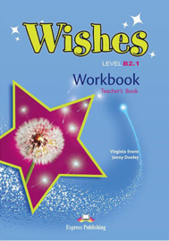 Wishes B2.1 Workbook T's Book (revised) International