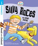 Biff, Chip and Kipper: Silly Races and Other Stories (Stage 1)