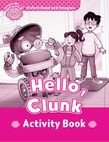 Oxford Read And Imagine Starter: Hello, Clunk Activity Book