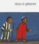 Jezus is geboren (Nederlands Bijbelgenootschap)