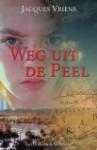 Weg uit de Peel (Jacques Vriens)