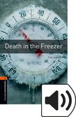 Oxford Bookworms Library Stage 2 Death In The Freezer Audio