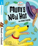 Biff, Chip and Kipper: Mum's New Hat and Other Stories (Stage 1)