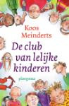 De club van lelijke kinderen (Koos Meinderts)