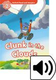 Oxford Read And Imagine Level 2 Clunk In The Clouds Audio Pack