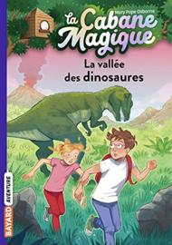 La Cabane Magique Tome 1 - La vallée des dinosaures