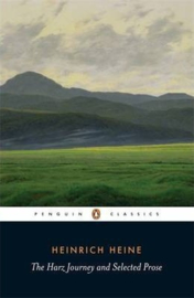 The Harz Journey And Selected Prose (Heinrich Heine)