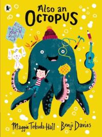 Also An Octopus (Maggie Tokuda-Hall, Benji Davies)