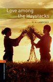 Oxford Bookworms Library Level 2: Love Among The Haystacks Audio Pack