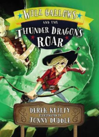 Will Gallows and the Thunder Dragon's Roar (Derek Keilty) Paperback / softback