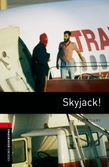 Oxford Bookworms Library Level 3: Skyjack! Audio Pack
