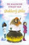 De magische strijd van Bakkerij Bliss (Kathryn Littlewood)