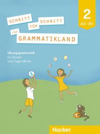 Schritt für Schritt ins Grammatikland 2 Übungsgrammatik für Kinder en Jugendliche