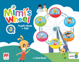 Mimi's Wheel Level 3 Pupil's Book with Navio App