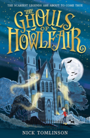 The Ghouls Of Howlfair (Nick Tomlinson)