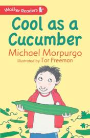 Cool As A Cucumber (Michael Morpurgo, Tor Freeman)