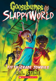 Goosebumps SlappyWorld Fifth-Grade Zombies