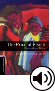 Oxford Bookworms Library Stage 4 The Price Of Peace: Stories From Africa Audio
