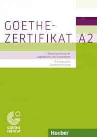 Goethe-Zertifikat A2 – Prüfungsziele Testbeschreibung