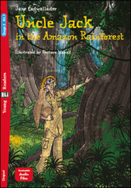 Uncle Jack And The Amazon Rainforest + Downloadable Multimedia