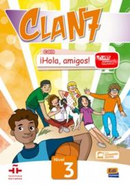 Clan 7 con ¡Hola, amigos! 3- Libro del alumno