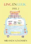 Ling en Luuk (Miranda Vos-Damen) (Paperback / softback)