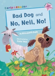 Bad Dog and No, Nell, No!