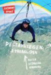 Deltavliegen & paragliden (Noel Whittall)