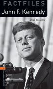Oxford Bookworms Library Factfiles Level 2: John F. Kennedy