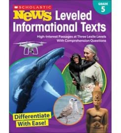 Scholastic News Leveled Informational Texts: Grade 5