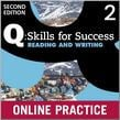 Q Skills For Success Level 2 Reading & Writing Student Online Practice