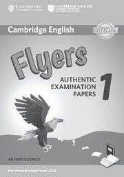 Cambridge English Young Learners 1 Flyers Answer Booklet