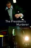 Oxford Bookworms Library Level 1: The President's Murderer Audio Pack