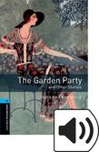 Oxford Bookworms Library Stage 5 The Garden Party And Other Stories Audio