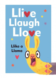 Llive, Llaugh, Llove: Like A Llama