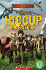 How to Train Your Dragon: Hiccup and Friends + audio-cd (Starter Level)