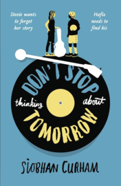 Don't Stop Thinking About Tomorrow (Siobhan Curham)