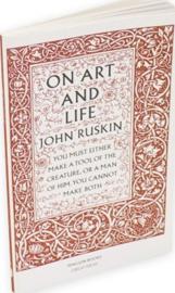 On Art And Life (John Ruskin)