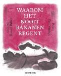 Waarom het nooit bananen regent (Daniël Billiet)