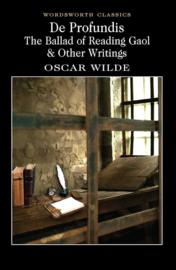 De Profundis, The Ballad of Reading Gaol & Others (Wilde, O.)