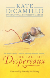 The Tale Of Despereaux (Kate DiCamillo, Timothy Basil Ering)