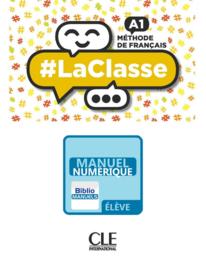 #La classe - Niveau A1 - Version numérique élève - Livre de l'élève Manuel numérique élève